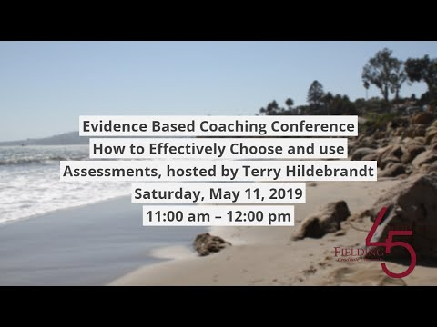 Fielding EBC Conference & Alumni Reunion: How to Effectively Choose and Use Assessments