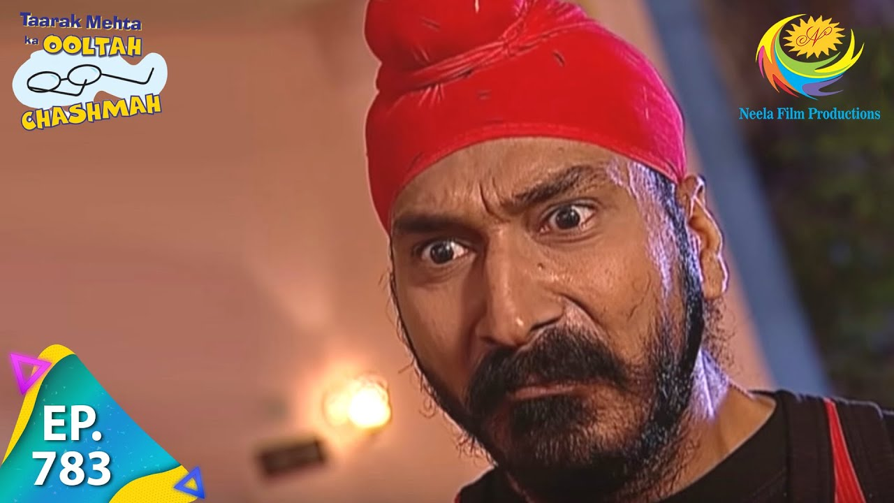 Download Taarak Mehta Ka Ooltah Chashmah - Episode 783 - Full Episode