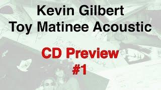 Кевін Гілберт - іграшка ранок акустичні компакт-превью #1