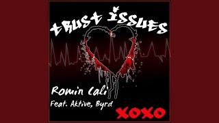 Trust Issues (feat. Aktive & Byrd)