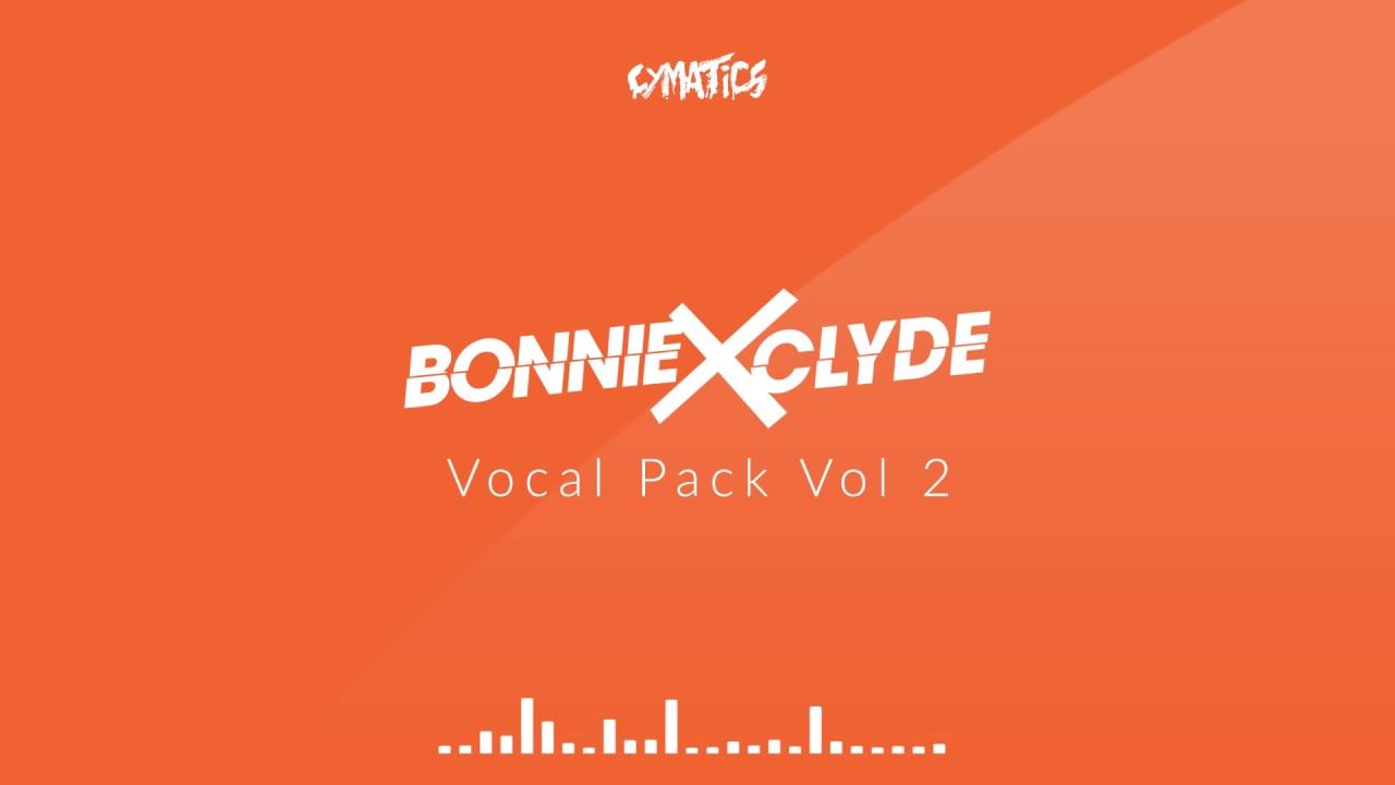 Bonnie X Clyde - Vocal Pack Vol 2 [FREE DOWNLOAD] + Bonuses