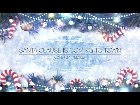 Santa Clause Is Coming To Town - Fourplay Cover by 4Telolet