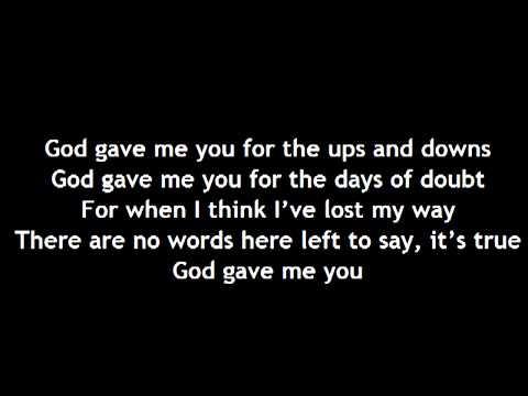 Blake Shelton- God Gave Me You **Lyrics**