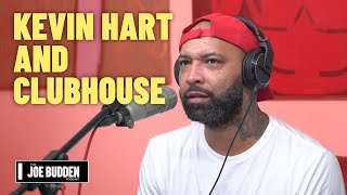 Kevin Hart Defends Himself On Clubhouse | The Joe Budden Podcast