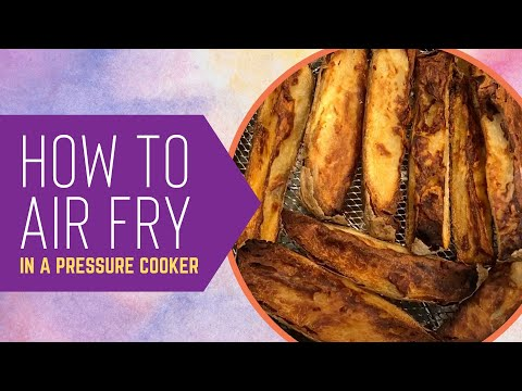 how-to-air-fry-in-a-pressure-cooker