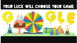 Google Birthday Surprise Spinner   Your Luck will choose your game