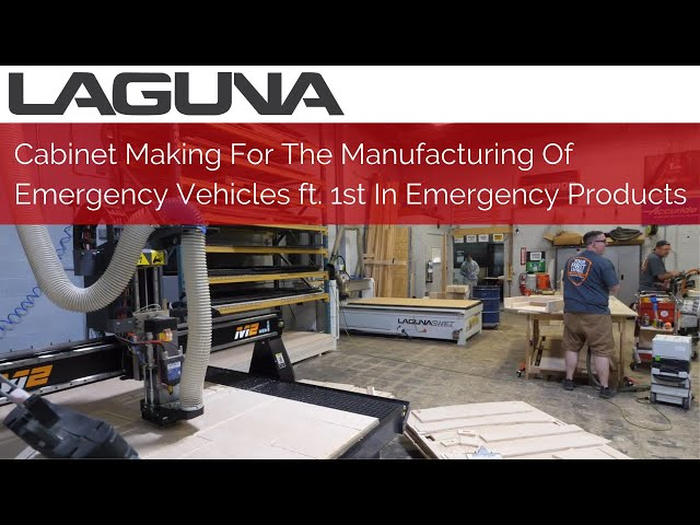 Cabinet Making For The Manufacturing Of Emergency Vehicles ft 1st In Emergency Products | CNC Router