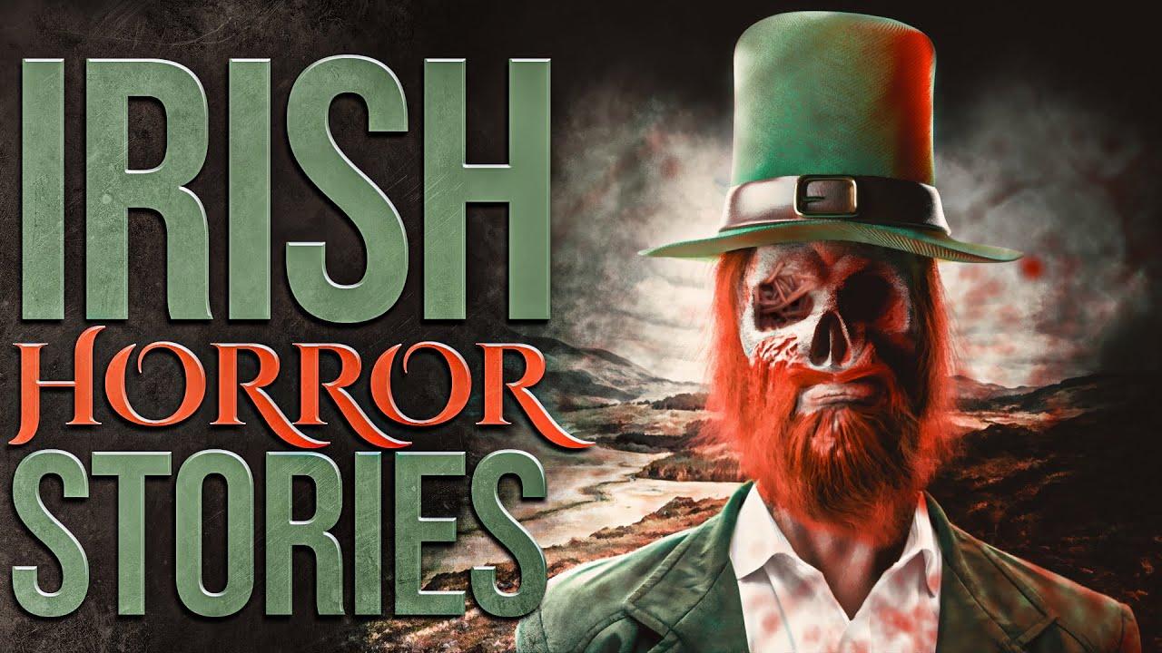 5 True Scary Irish Horror Stories