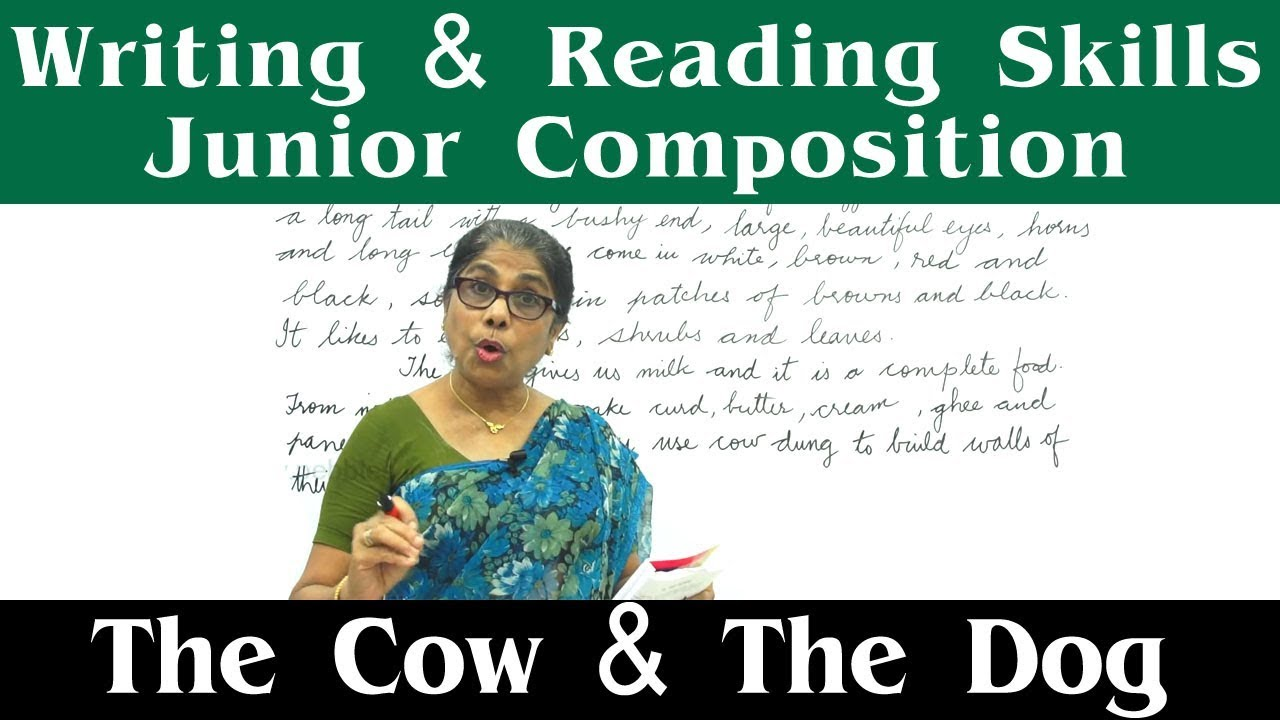 The Cow & The Dog || Writing & Reading Skills || Junior Composition