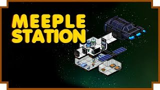 Meeple Station - (Space Station Building / Managing Game)