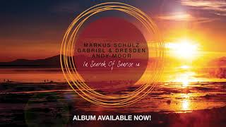 Markus Schulz, Gabriel & Dresden, Andy Moor - In Search Of Sunrise 14 = OUT NOW!