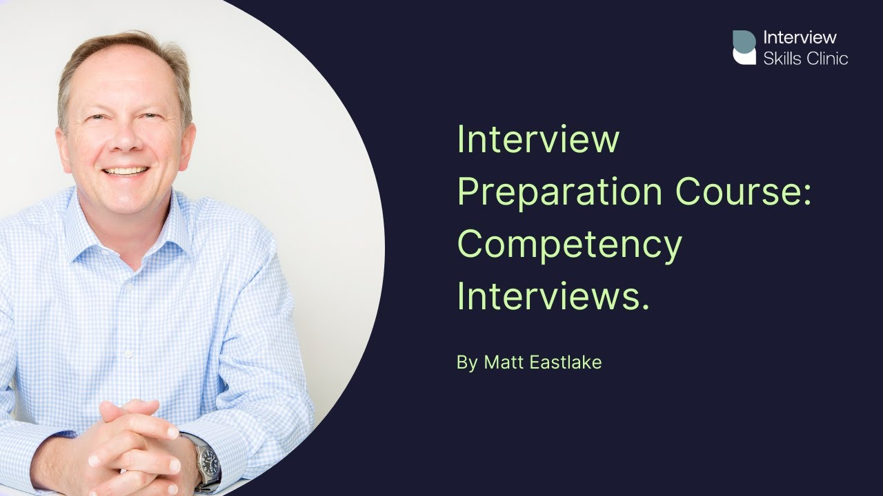 Interview Preparation Course - Competency Interviews