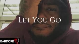 Bryson Tiller - Let You Go *NEW SONG 2017*