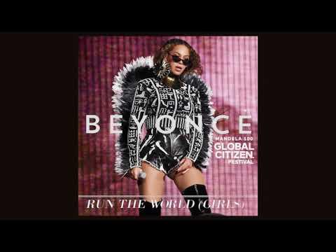 Beyoncé - Run The World (Girls) - 2018 Global Citizen Festival Studio Remix [Info In Description]