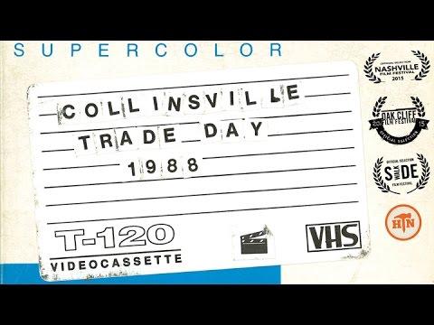 Random Movie Pick - Collinsville Trade Day, 1988 YouTube Trailer