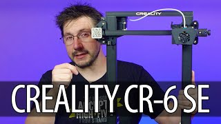 Creality CR-6 SE 3D Printer First Look!
