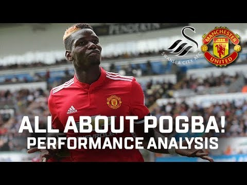 All About Paul Pogba! | Performance Analysis | Swansea 0-4 Manchester United