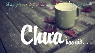 -Video Sub Chưa Bao Giờ - Thu Phương Cover -