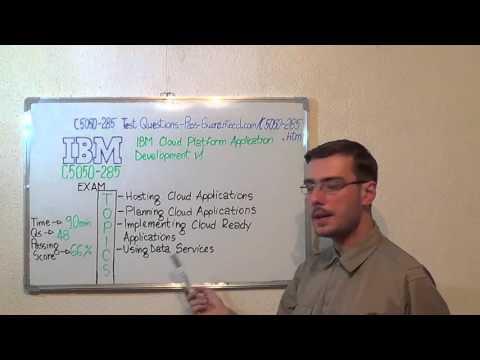 C5050-285 – IBM Cloud Exam Platform Test Application Development Questions