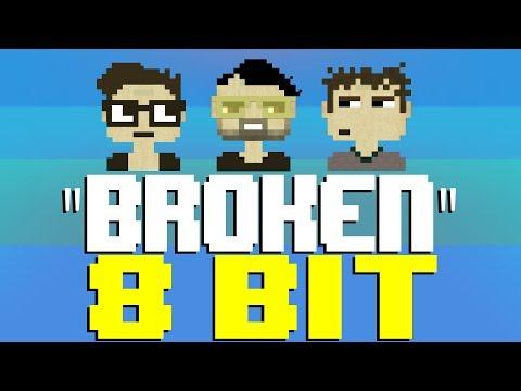 Broken [8 Bit Tribute to lovelytheband] - 8 Bit Universe