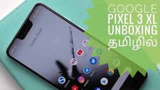 Google Pixel XL 3 Unboxing in Tamil