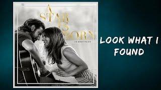 Lady Gaga - Look What I Found (Lyrics) Video