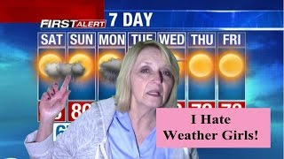 Why are strippers doing the weather forecast?
