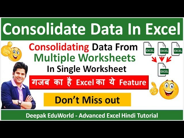 How To Consolidate Data From Multiple Worksheets In A Single