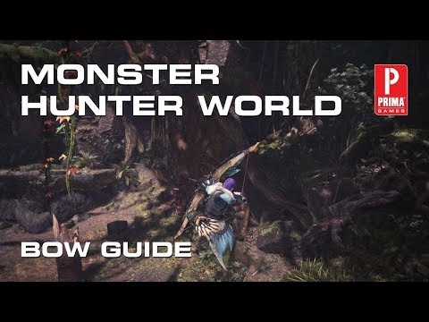 Monster Hunter World Bow Guide Combos Coatings and Gameplay