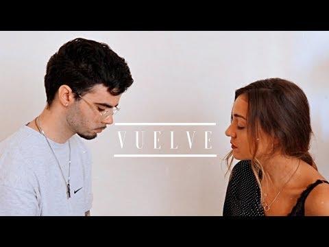 Vuelve – Beret, Sebastian Yatra (Cover By Sofía y Ander)