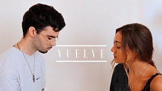 Vuelve - Beret, Sebastian Yatra  By Sofía Y Ander