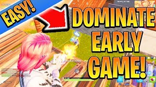 How to DESTROY EARLYGAME EASY! Fortnite Ps4/Xbox Tips and Tricks Season 9 (How to Win in Fortnite)