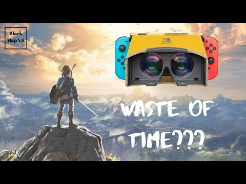 Zelda Breath of the Wild in VR...Is it Worth Your Time???... Nintendo Labo VR