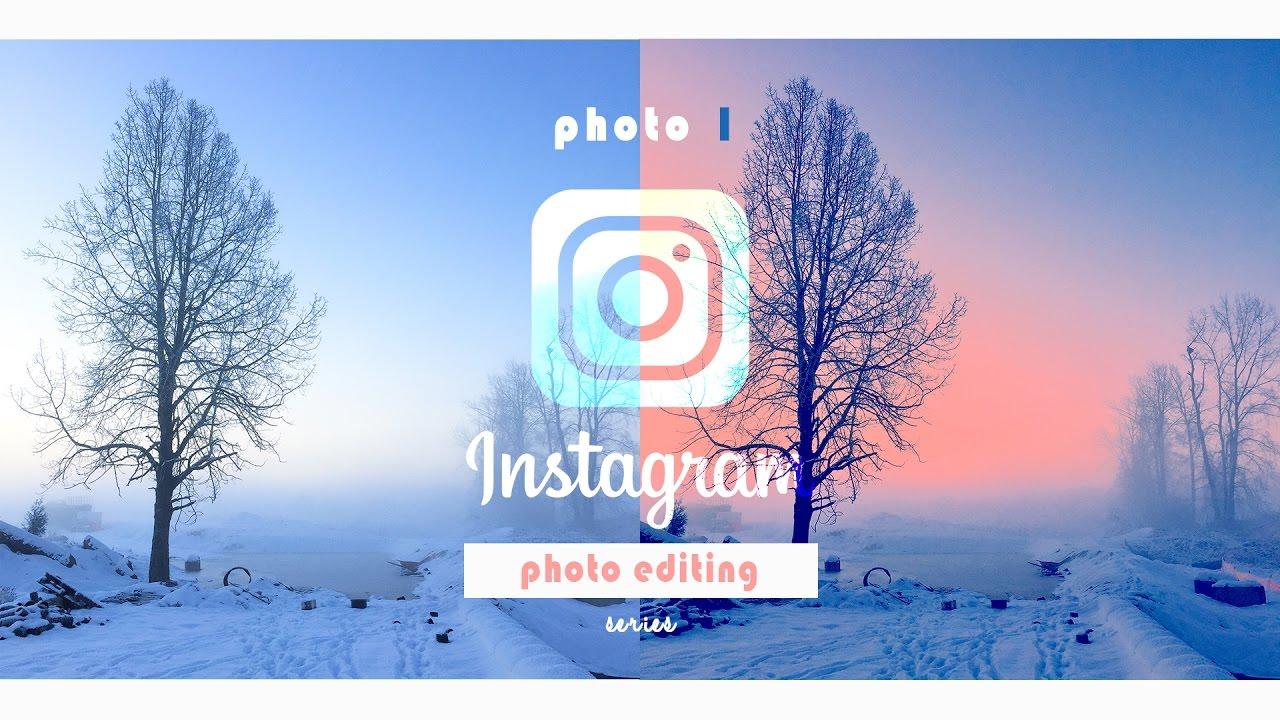 How I edit photos on Instagram | Photo 1