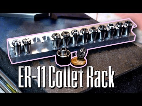 Quick and easy ER-11 collet rack