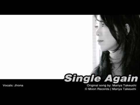 (Me Singing) Single Again by Mariya Takeuchi