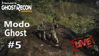 LIVE - Ghost Recon Wildlands - Modo Ghost #5
