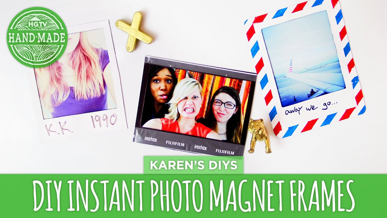 diy instant photo magnet frames hgtv handmade youtube