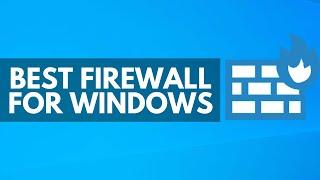 Best Firewall for Windows