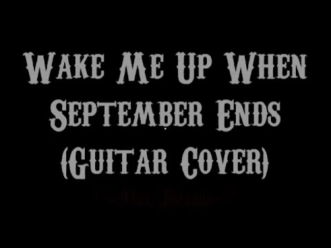 Wake Me Up When September Ends Green Day Guitar Cover With Lyrics
