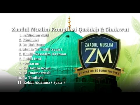 Zaadul Muslim - Kumpulan Shalawat & Qasidah