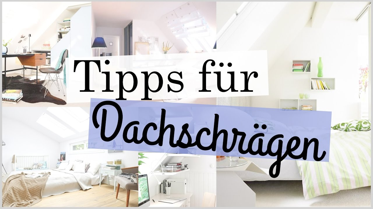 tipps f r zimmer mit dachschr gen deco einrichtung tipps tricks anna kaiser youtube. Black Bedroom Furniture Sets. Home Design Ideas