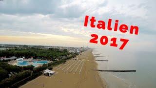 Mein Italien Urlaub 2017 ( Lido di Jesolo / Venecia )
