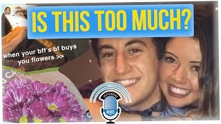 Guy Buys His Girlfriend's Best Friend Flowers; Twitter Thinks It's Weird (ft. Stacey Diaz)