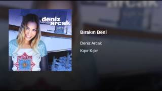 Watch Deniz Arcak Kipir Kipir video