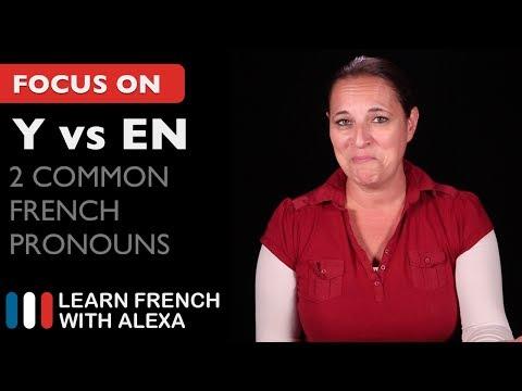 2 Common French Pronouns: Y vs EN