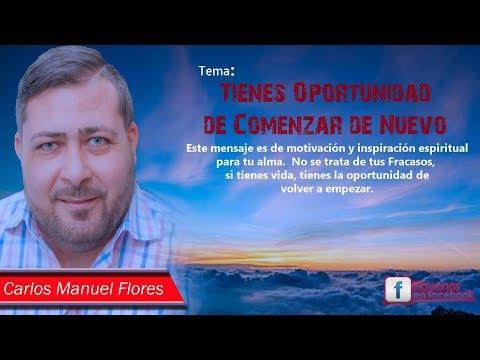 Profeta Carlos Flores (Puedes comenzar de nuevo)
