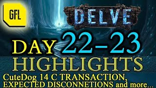 Path of Exile 3.4: Delve DAY # 22-23 Highlights CuteDog 14c transaction RaizQT is a god
