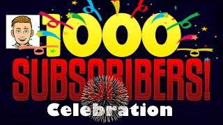 1000 Subscribers special celebration video!!