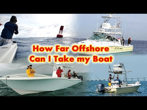 How Far Offshore Can I Take My Boat
